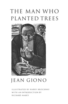 The Man Who Planted Trees, Paperback Book