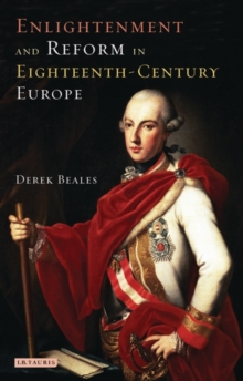 Enlightenment and Reform in 18th-Century Europe, Paperback Book