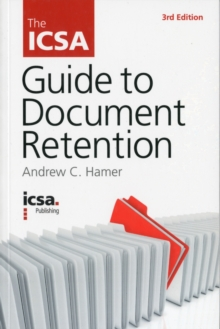 The ICSA Guide to Document Retention, Paperback / softback Book