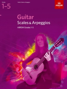 Guitar Scales and Arpeggios, Grades 15, Sheet music Book