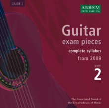 Guitar Exam Pieces 2009 CD, ABRSM Grade 2 : The Complete Syllabus Starting 2009, CD-Audio Book