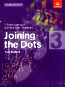 Joining the Dots, Book 3 (Piano) : A Fresh Approach to Piano Sight-Reading, Sheet music Book