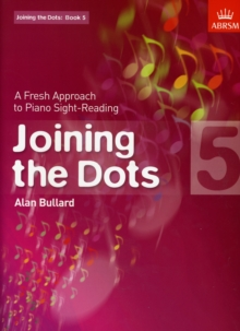 Joining the Dots, Book 5 (Piano) : A Fresh Approach to Piano Sight-Reading, Sheet music Book