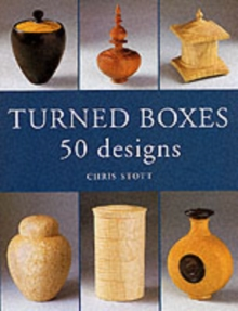 Turned Boxes : 50 Designs, Paperback / softback Book