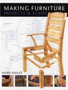 Making Furniture : Projects and Plans, Paperback / softback Book
