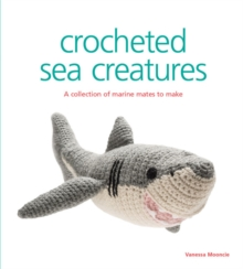 Crocheted Sea Creatures, Paperback / softback Book