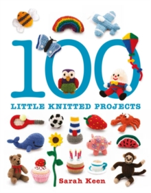 100 Little Knitted Projects, Paperback Book