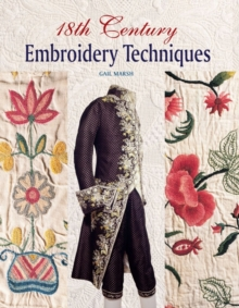 18th Century Embroidery Techniques, Paperback / softback Book