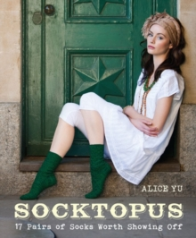 Socktopus : 17 Pairs of Socks Worth Showing Off, Paperback Book