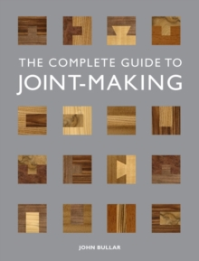 Complete Guide to Joint-Making, Paperback / softback Book