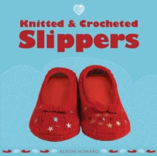 Knitted and Crocheted Slippers, Paperback Book