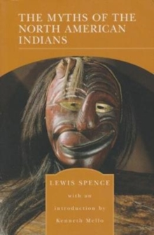 The Myths of North American Indians, Paperback Book
