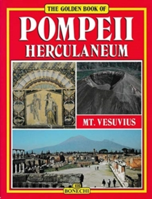 The Golden Book of Pompeii : Herculaneum, Vesuvius, Hardback Book