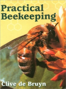 Practical Beekeeping, Hardback Book