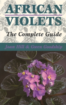 African Violets: the Complete Guide, Paperback / softback Book