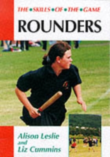 Rounders: the Skills of the Game, Paperback / softback Book