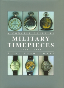 Concise Guide to Military Timepieces, Hardback Book