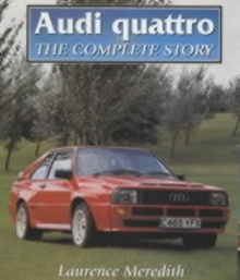 Audi Quattro : The Complete Story, Hardback Book