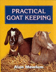 Practical Goat Keeping, Hardback Book