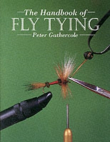Handbook of Fly Tying, The, Paperback / softback Book