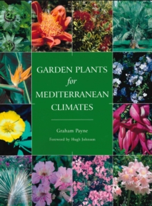 Garden Plants for Mediterranean Climates, Paperback / softback Book