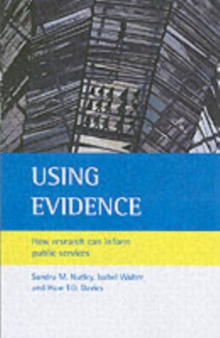 Using Evidence : How Research Can Inform Public Services, Paperback Book