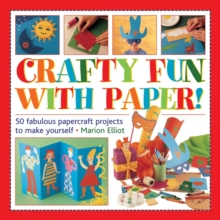 Crafty Fun with Paper!, Hardback Book