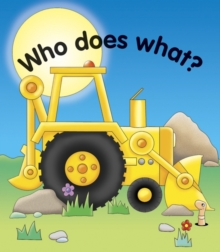 Pull the lever : Who does what?, Board book Book