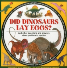 Did Dinosaurs Lay Eggs?, Hardback Book