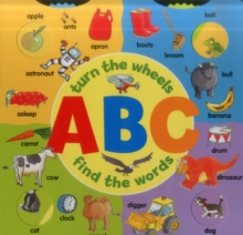 ABC: Turn the Wheels - Find the Words, Board book Book