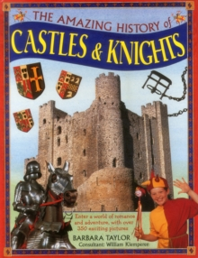 Amazing History of Castles & Knights, Hardback Book