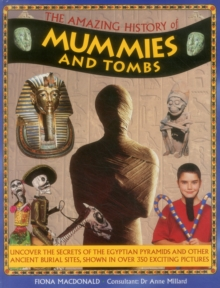 Amazing History of Mummies and Tombs, Hardback Book