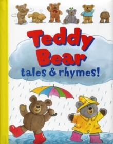 Teddy Bear Tales & Rhymes, Paperback Book