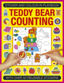 Sticker and Colour-in Playbook: Teddy Bear Counting : With Over 50 Reusable Stickers, Paperback Book