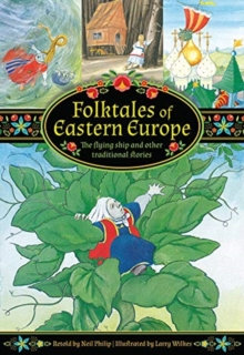 Folktales of Eastern Europe : The flying ship and other traditional stories, Hardback Book