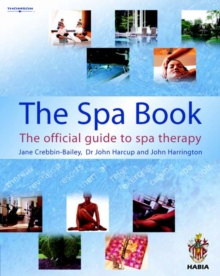 The Spa Book : The Official Guide to Spa Therapy, Paperback Book