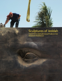 Sculptures of Jeddah, Hardback Book