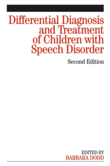Differential Diagnosis and Treatment of Children  with Speech Disorder 2E, Paperback Book