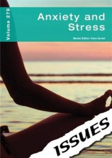Anxiety and Stress Issues Series : 279, Paperback Book