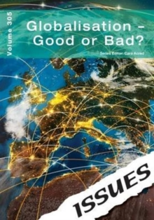Globalisation - Good or Bad? : 305, Paperback Book