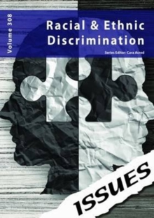 Racism & Ethnic Discrimination : 308, Paperback Book