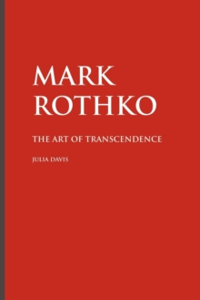 Mark Rothko : The Art of Transcendence, Paperback Book