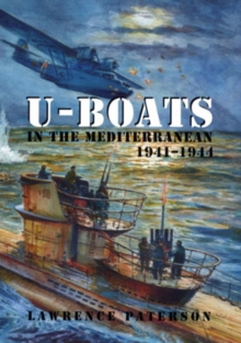 U-boats in the Mediterranean 1941-1944, Hardback Book