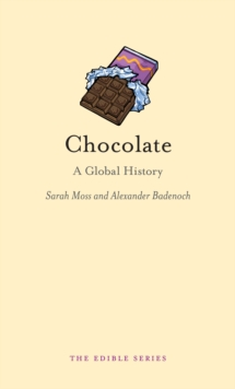 Chocolate : A Global History, Hardback Book