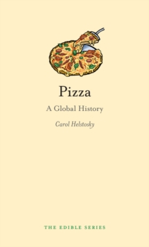 Pizza : A Global History, EPUB eBook