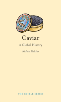 Caviar : A Global History, EPUB eBook