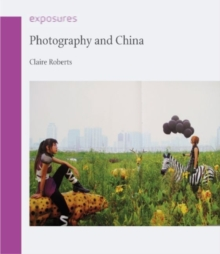 Photography and China, Paperback / softback Book