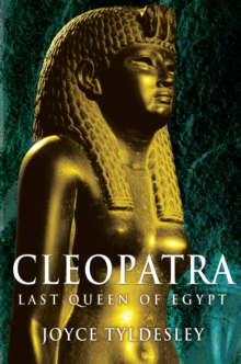 Cleopatra : Last Queen of Egypt, Paperback / softback Book