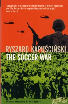 The Soccer War, Paperback / softback Book