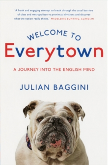Welcome to Everytown : A Journey into the English Mind, Paperback Book